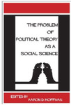 The Problem of Political Theory as a Social Science