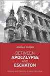 Between Apocalypse and Eschaton : History and Eternity in Henri de Lubac