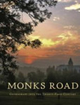 Monks Road : Gethsemani into the Twenty-First Century