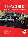 Teaching Applied Creative Thinking: A New Pedagogy for the 21st Century by Shawn Apostle et al.