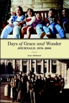 Days of Grace and Wonder: Journals 1976–2008