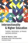 Intersectionality & Higher Education: Theory, Research, & Praxis, Second Edition by Donald Mitchell Jr., Jakia Marie, and Tiffany Steele