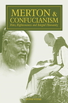 Merton & Confucianism : rites, righteousness and integral humanity