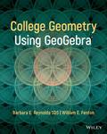 College Geometry Using GeoGebra by William Fenton